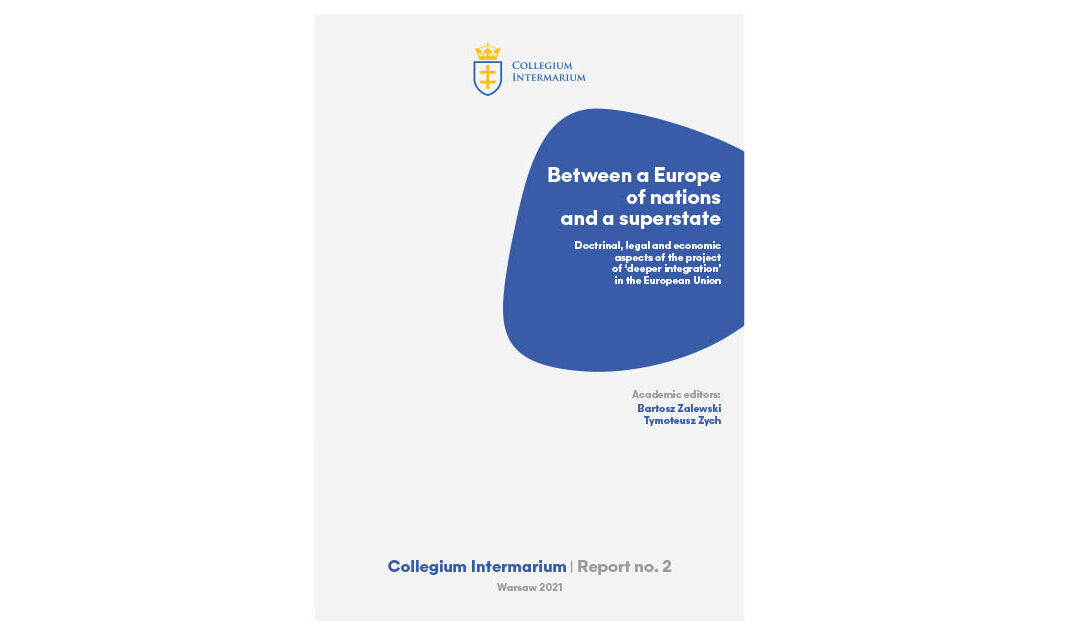 Between a Europe of nations and a superstate – Collegium Intermarium Report no. 2